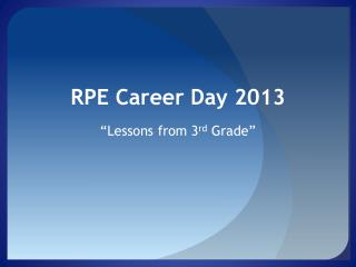 RPE Career Day 2013