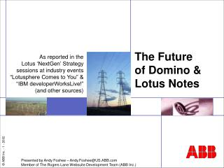 The Future of Domino & Lotus Notes