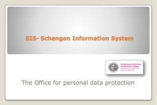 SIS- Schengen Information System