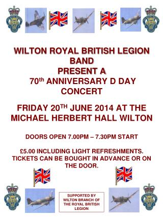 SUPPORTED BY WILTON BRANCH OF THE ROYAL BRITISH LEGION