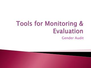 Tools for Monitoring & Evaluation