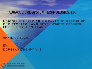 AQUACULTURE SYSTEM TECHNOLOGIES, LLC