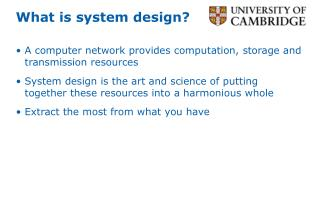 What is system design?
