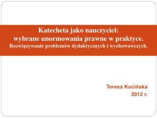 Katecheta jako nauczyciel: wybrane unormowania prawne w praktyce.