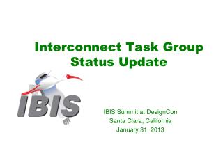 Interconnect  Task Group Status Update