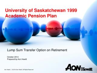 University of Saskatchewan 1999 Academic Pension Plan