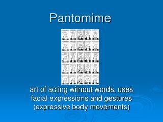 Pantomime