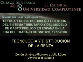 TECNOLOG�A Y DISTRIBUCI�N DE LA RENTA