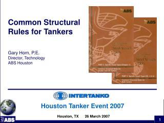 Houston Tanker Event 2007 Houston, TX      26 March 2007