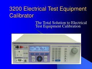 3200 Electrical Test Equipment Calibrator
