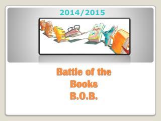 Battle of the Books B.O.B.
