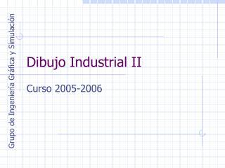 Dibujo Industrial II