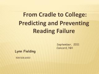 September,  2011         Concord, NH Lynn Fielding
