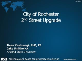 City of Rochester 2 nd Street Upgrade