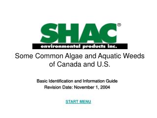 Some Common Algae and Aquatic Weeds of Canada and U.S.