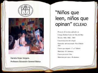 """""""Niños que leen, niños que opinan""""  ECLEAD"""