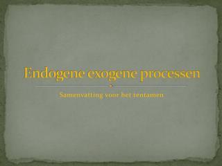 Endogene exogene processen