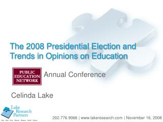 The 2008 Presidential Election and Trends in Opinions on ...