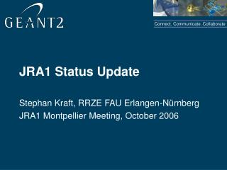 JRA1 Status Update