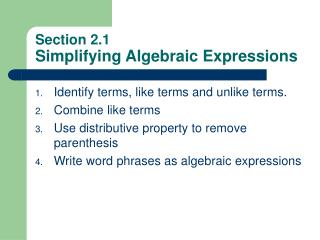 Section 2.1 Simplifying Algebraic Expressions