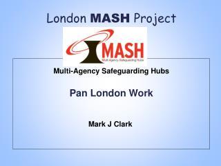London  MASH  Project