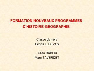 FORMATION NOUVEAUX PROGRAMMES D�HISTOIRE-GEOGRAPHIE