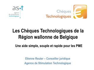 Les Chèques Technologiques de la Région wallonne de Belgique