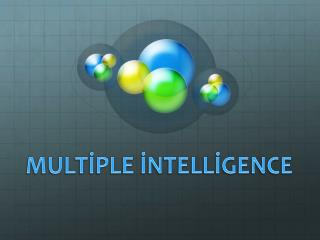 MULTİPLE İNTELLİGENCE