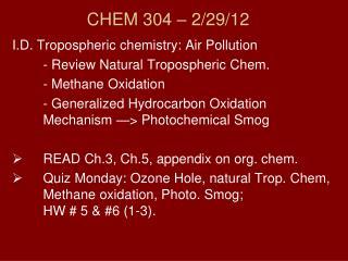 CHEM 304 –  2/29/12