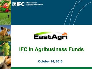 IFC in Agribusiness Funds