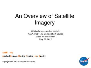 An Overview of Satellite Imagery