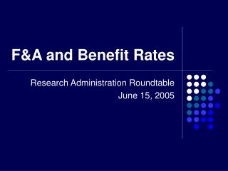 F&A and Benefit Rates