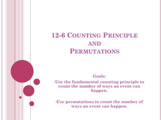 12-6 Counting Principle  and  Permutations