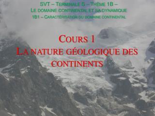 Cours 1 La nature géologique des continents