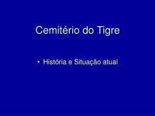 Cemitério do Tigre