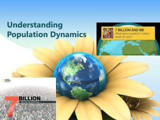 Understanding  Population  Dynamics