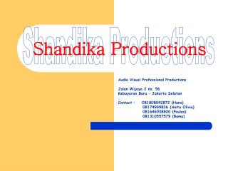 Shandika Productions