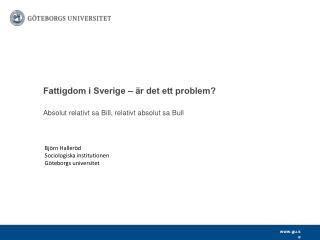 Fattigdom i Sverige – är det ett problem?