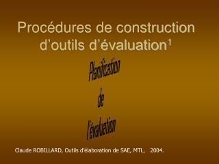 Procédures de construction d'outils d'évaluation 1