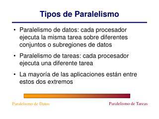 Tipos de Paralelismo