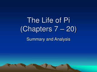 The Life of Pi Chapters 7   20