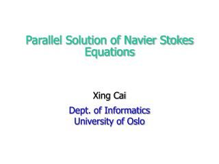 Parallel Solution of Navier Stokes Equations