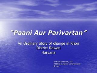 """"""" Paani Aur Parivartan """""""