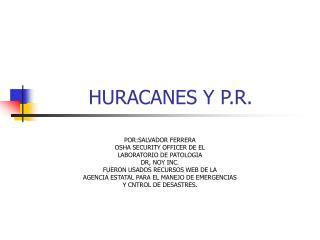 HURACANES Y P.R.