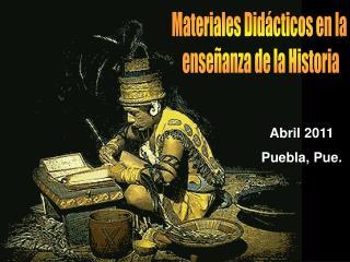 Materiales Didácticos en la  enseñanza de la Historia