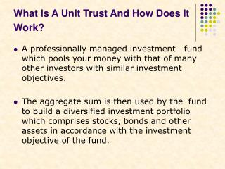 What Is A Unit Trust And How Does It Work?