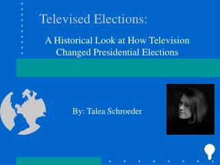 Media and Presidential Elections