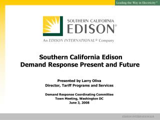 Southern California Edison Demand Response Present and Future