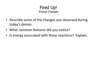Fired Up! Energy Changes