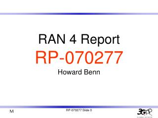 RAN 4 Report RP-070277